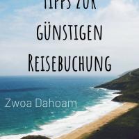 Zwoa Unterwegs: Unsere Tipps für günstiges Reisen