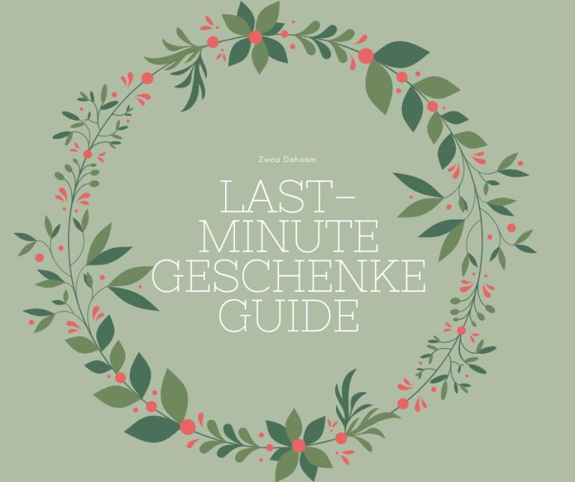 Last-Minute Geschenke Guide