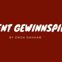 Zwoa Dahoam Advent Gewinnspiel